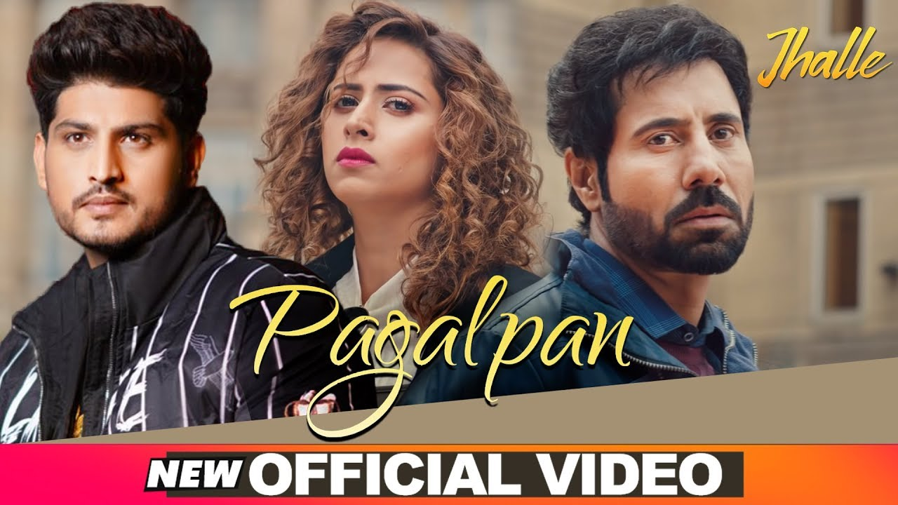 Gurnam Bhullar | Pagalpan (Official Video) | Jhalle | Latest Punjabi Songs 2020