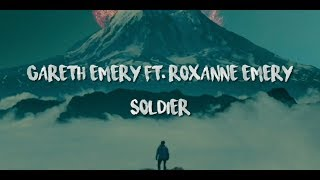 Gareth Emery ft. Roxanne Emery - Soldier {Lyrics}