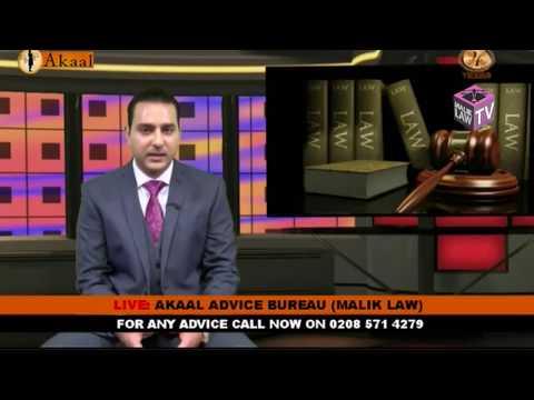 Akaal Advice Bureau with Mr Adil Malik 3rd September 2017