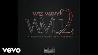 Wes Wavy - W.M.U 2 (FULL MIX-TAPE) [Audio]