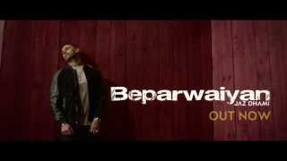 JAZ DHAMI | BEPARWAIYAN | OFFICIAL TEASER