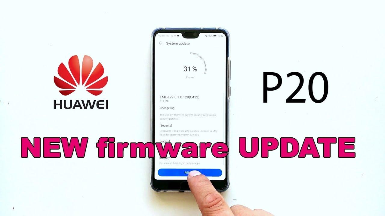 Huawei P20 new firmware update (8 1 0 128)