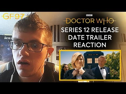 Series 12: Release Date Trailer   Doctor Who REACTION!