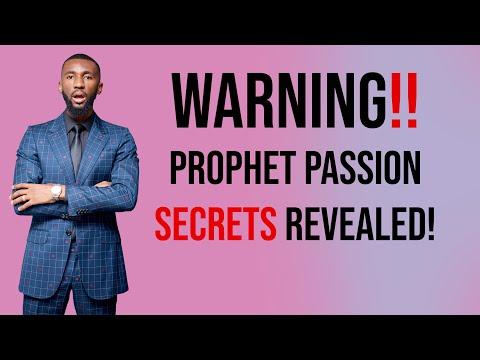 WARNING‼️ Prophet Passion Secrets Revealed!