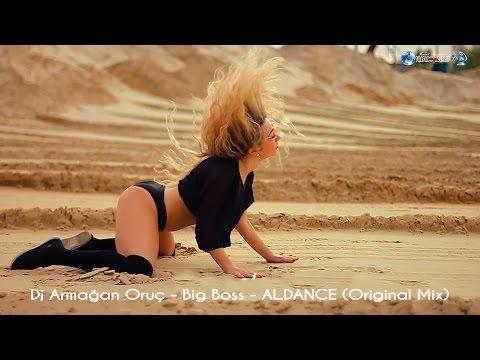 Dj Armağan Oruç -  Big Boss -  Al Dance (Original Mix)