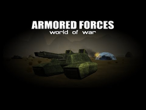 Armored Forces : World of War (Android/iOS)