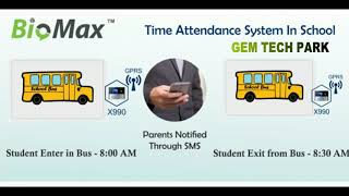 BIOMAX   TIME ATTENDANE SYSTEM IN SCHOOL   Gem Tech Park