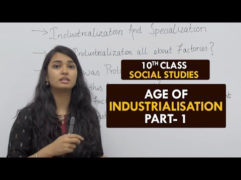 Age of Industrialisation - Part1 || What is Industrialisation? || Class 10 || Hindi