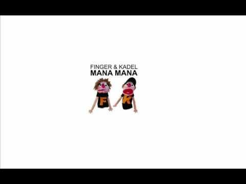Finger and Kadel - Mana mana (Ministry Electro)