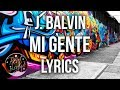 J Balvin Willy William Mi Gente Lyrics Lyric Video Letra mp3