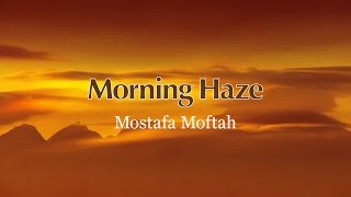 Morning Haze | Mostafa Moftah