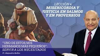 Pr. Bullón - Lección 4 - Misericordia y justicia e...