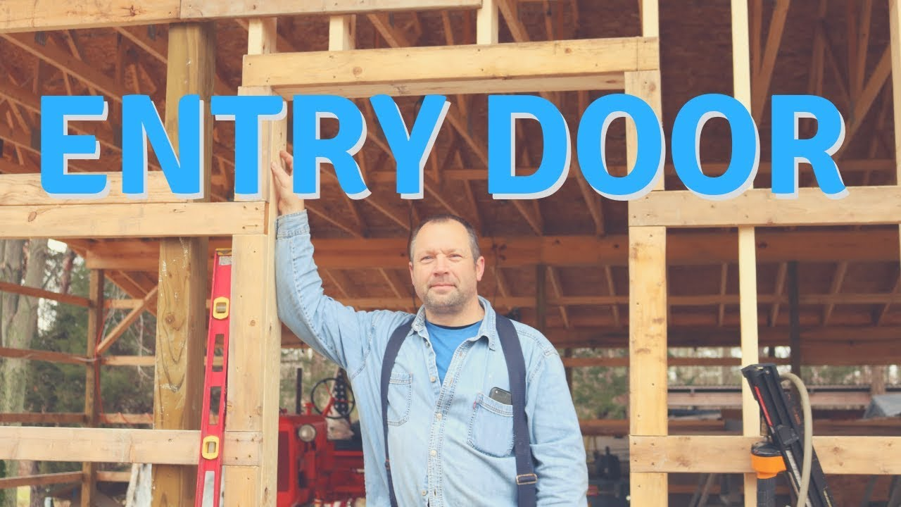 How To Frame A Man Door In A Pole Barn Youtube
