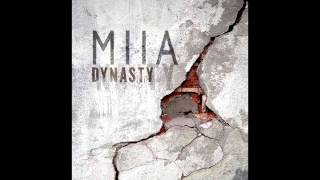 Miia Dynasty
