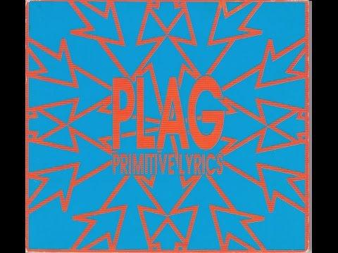 PRIMITIVE LYRICS  -  Plag  ( Full Album )