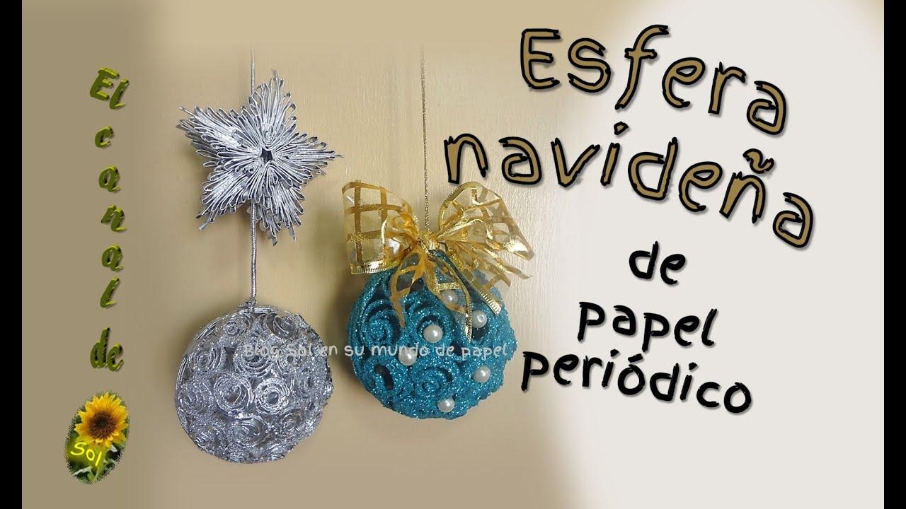 Esfera navide a de papel peri dico christmas sphere of - Manualidades de bolas de navidad ...