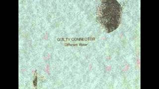 Guilty Connector - The Wheel Is Grind