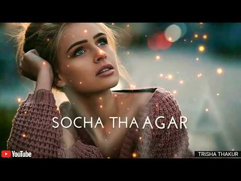 Socha Tha Agar | Main Milugi Tujhe | Female | Sad | WhatsApp Status Video | 30 Sec | Lyrics