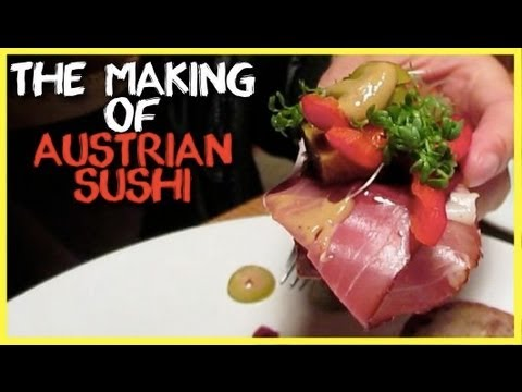 Traveling and Living in Austria: The Making of Austrian Sushi