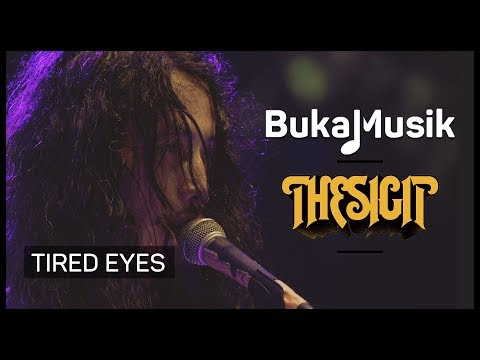 Free download lagu The Sigit - Tired Eyes  | BukaMusik Mp3 terbaru