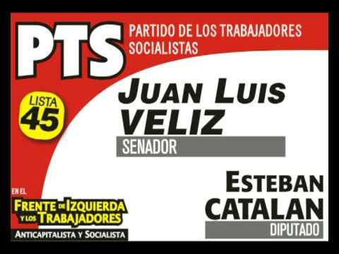 Juan Luis VELIZ - Senador | Spot PTS Tucuman