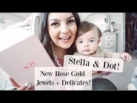 STELLA & DOT SPRING COLLECTION | DELICATES AND ROSE GOLD EVERYTHING + NEW PACKAGING!!