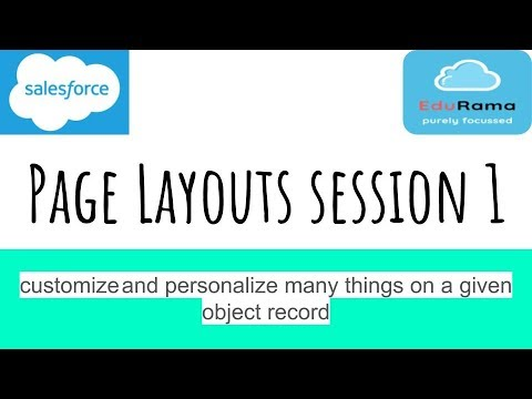 Page Layouts session 1 in sfdc