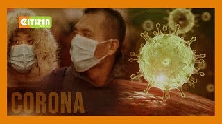 Kenyans urged to avoid non-essential travel to China over spread of Corona Virus