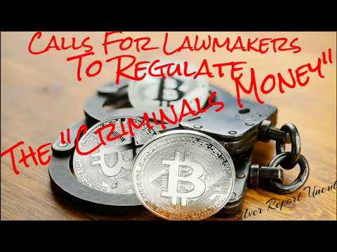 Bitcoin In Danger As Calls For Lawmakers to end Bitcoin to Stop Cyber Outbreaks