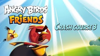 Angry Birds Friends Tutorial | Crash Course Part 3