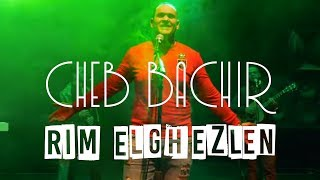 Cheb Bachir - Rim Elghezlen | ريم الغزلان (Official Music Video)
