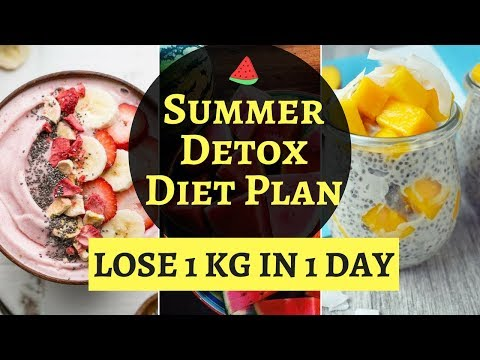 summer-detox-diet-plan-|-how-to-lose-weight-fast-1-kg-in-1-day-|-detox-diet-plan-for-weight-loss