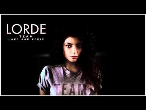 Lorde - Team (Lars Aar Remix)