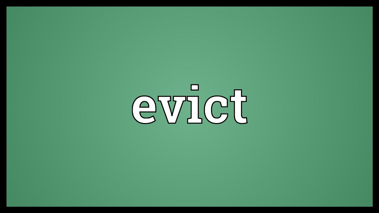 Evict Meaning