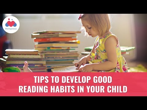 How To Inculcate Good Reading Habits In Your Child? - Parenting Tips