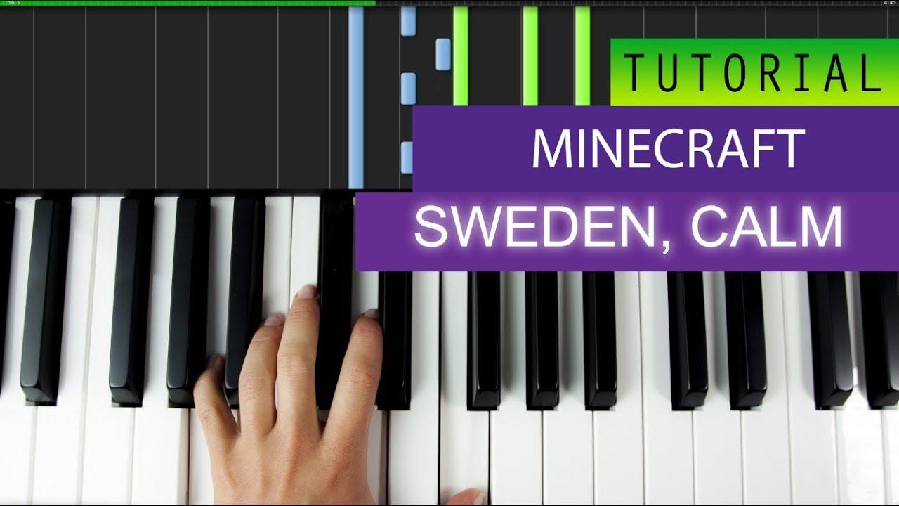 Minecraft Theme Song - Sweden , Calm - PIANO TUTORIAL