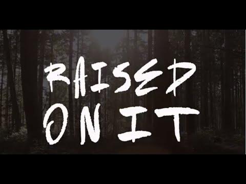 Raised On It - Sam Hunt Music/Lyric Video (Fan Made)