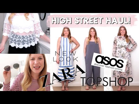 HIGH STREET HAUL AND TRY ON | TOPSHOP, ZARA, NEW LOOK & ASOS!