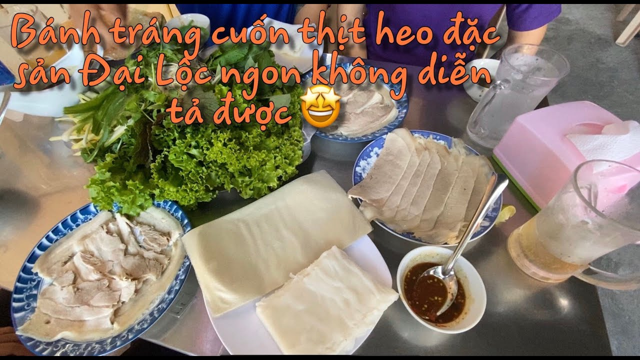 Bánh Tráng Cuốn Thịt Heo Đại Lộc Ở Hội An [Ti Anh Vlogs]