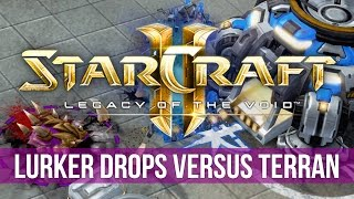 StarCraft 2: Legacy of the Void: Lurker Drops in Zerg vs Terran! (Game Analysis)