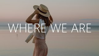Play Where We Are (with Adventure Club & JT Roach)