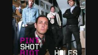 Pint Shot Riot - Holes (FREE LEGAL DOWNLOAD LINK)