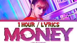 LISA - MONEY (1 HOUR LOOP) With Lyrics   1시간