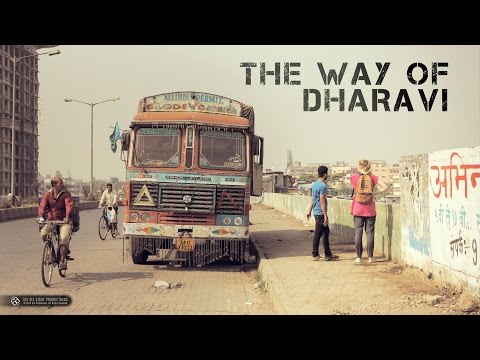 Documentary - The Way Of Dharavi 2014