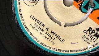 John Holt - Linger A While (1971)