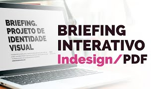 Briefing interativo (Indesign/PDF) | Walter Mattos
