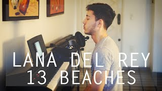 Lana Del Rey 13 Beaches Acoustic Cover