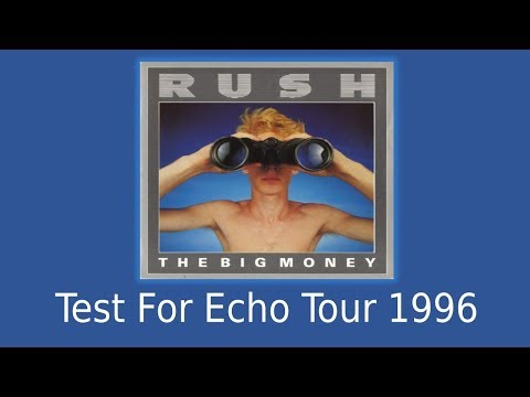 Rush - Test For Echo Tour - The Big Money 1996 Mp3