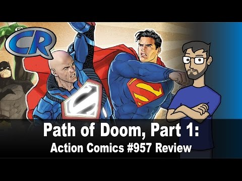 Action Comics #957: Path of Doom, Part 1 Review (Spoilers) - The Comic Review