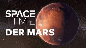 Aufbruch zum MARS - Ein Planet wird erobert | SPACETIME Doku